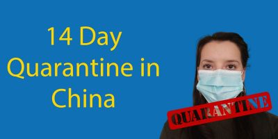 14 Day Quarantine in China 😲 Everything You Need to Know
