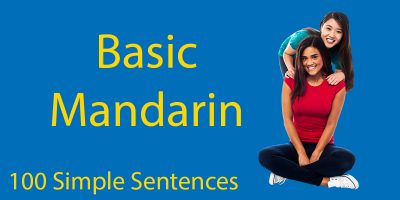 Basic Mandarin 📣 105 Simple Phrases To Make Your Life Easier