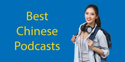 Top 12 Best Chinese Podcasts You Should Be Listening To (in 2021)