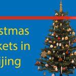 Christmas Markets in Beijing 🎄 (for 2020) Thumbnail