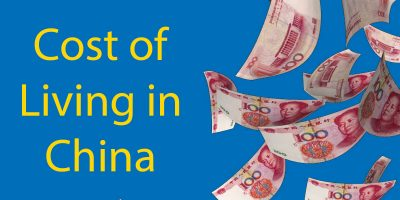 Cost of Living in China 2020 – The Complete Guide