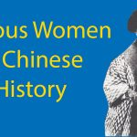 The Most Famous Women from Chinese History - Part 1 Thumbnail