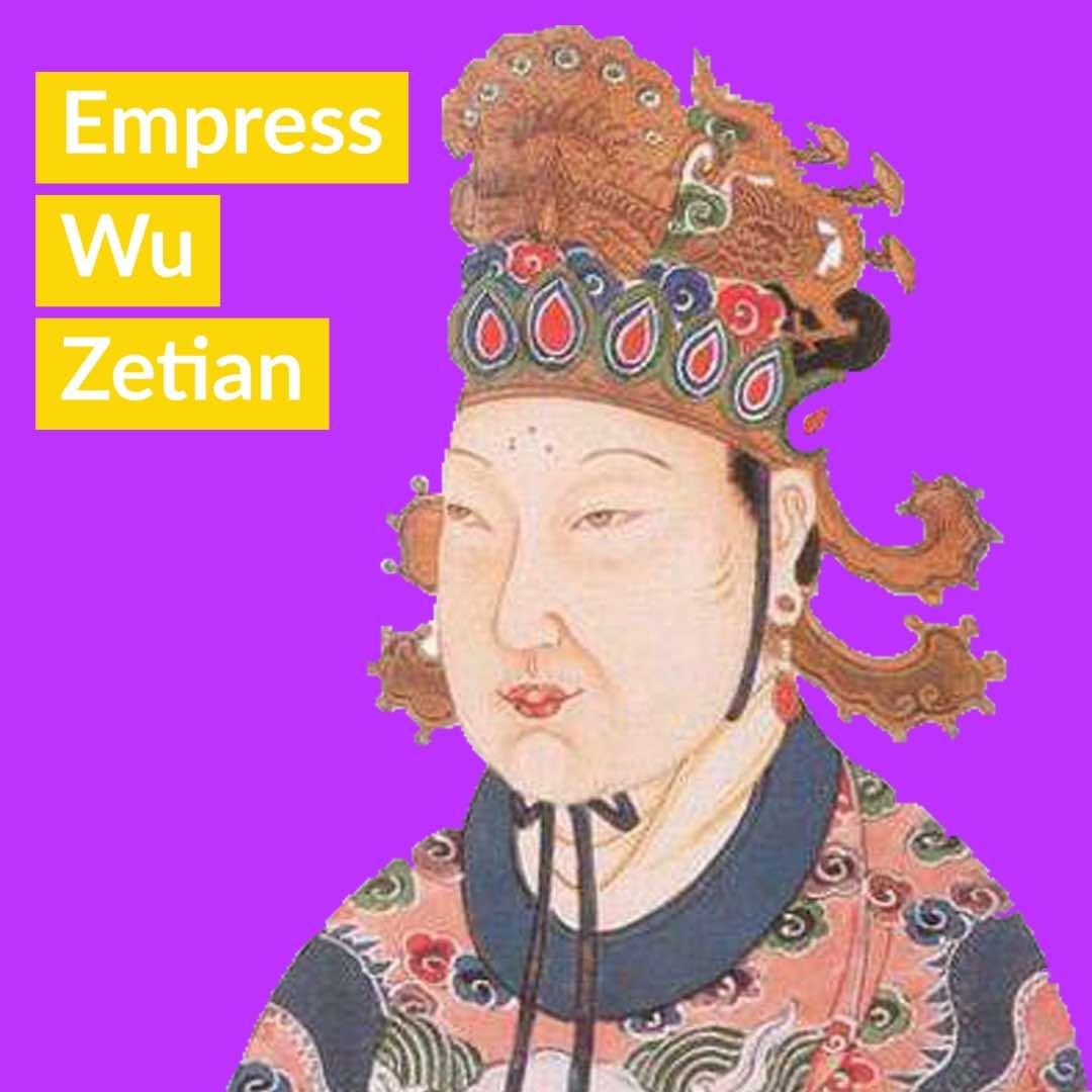 Famous Chinese Women Empress Wu Zetian