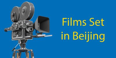 Films Set in Beijing – LTL's Top 5