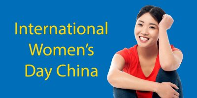 International Women's Day China 2020 – What's It All About?