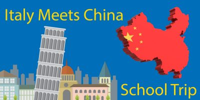Italy Meets China – 2019 School Trip