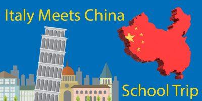 Italy Meets China – 2019 School Trip