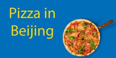 Pizza in Beijing 🍕The Ultimate List of Beijing's Top 13 Pizzas (in 2021)