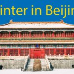 Winter in Beijing ⛄- 9 Things You Must Do or See (for 2021) Thumbnail