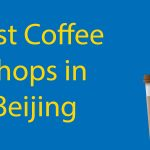 Best Coffee Shops in Beijing for 2021 Thumbnail