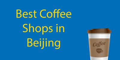 Best Coffee Shops in Beijing for 2020
